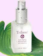 Trilane® is safe and environmentally—friendly—and it firms and tightens your skin